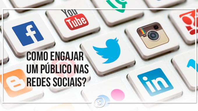 Como engajar um público nas redes sociais?