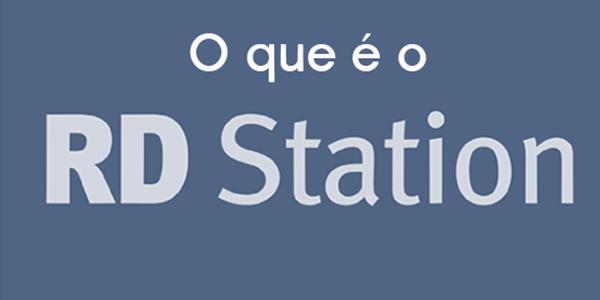 O que é o RD Station?